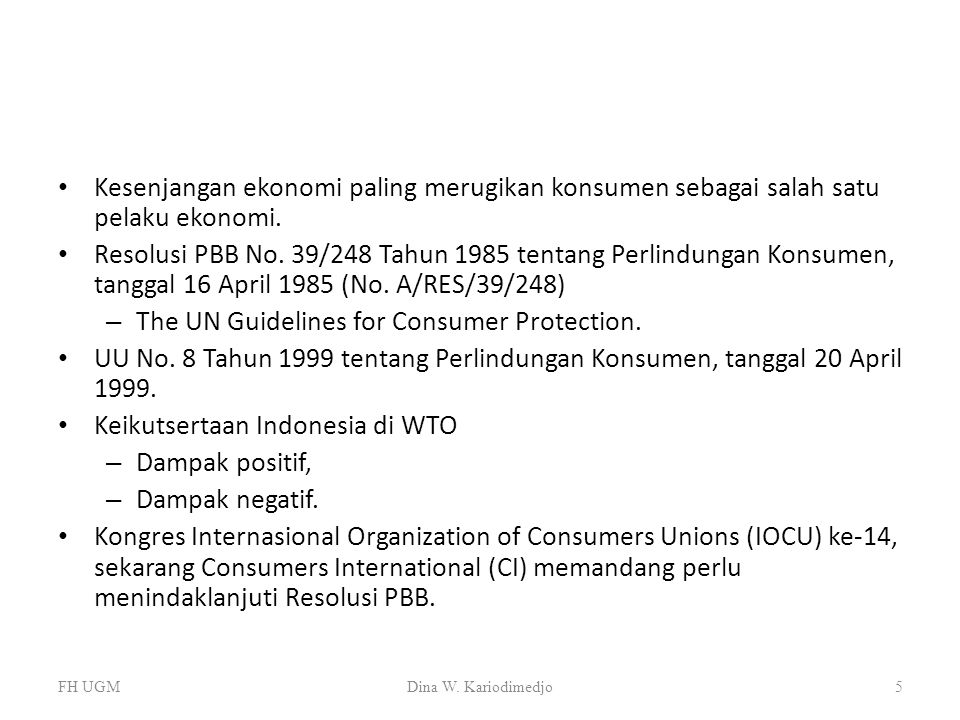 The UN Guidelines for Consumer Protection.