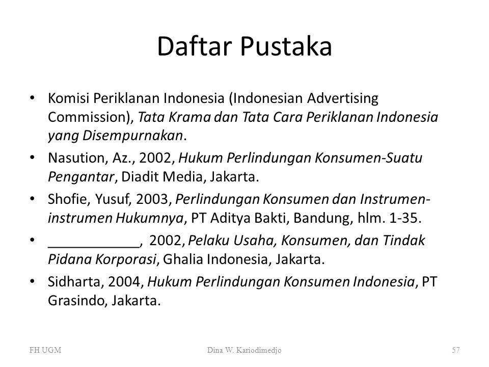 Daftar Pustaka Komisi Periklanan Indonesia (Indonesian Advertising Commission), Tata Krama dan Tata Cara Periklanan Indonesia yang Disempurnakan.