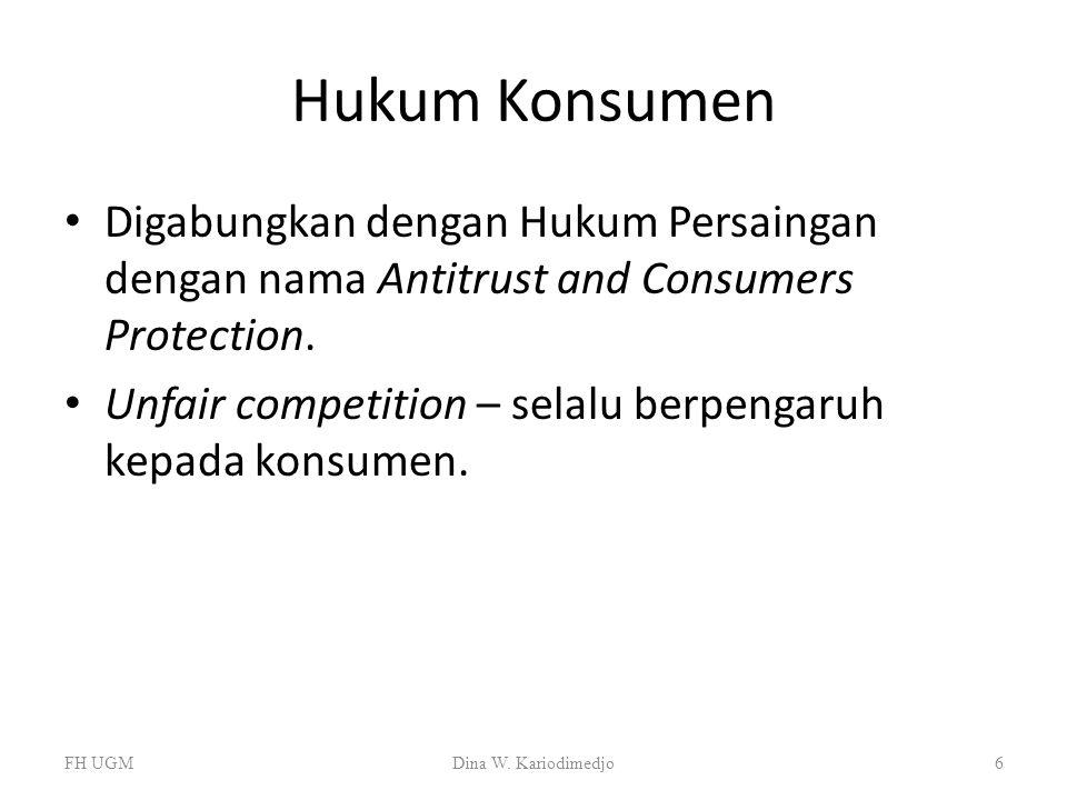 Hukum Konsumen Digabungkan dengan Hukum Persaingan dengan nama Antitrust and Consumers Protection.