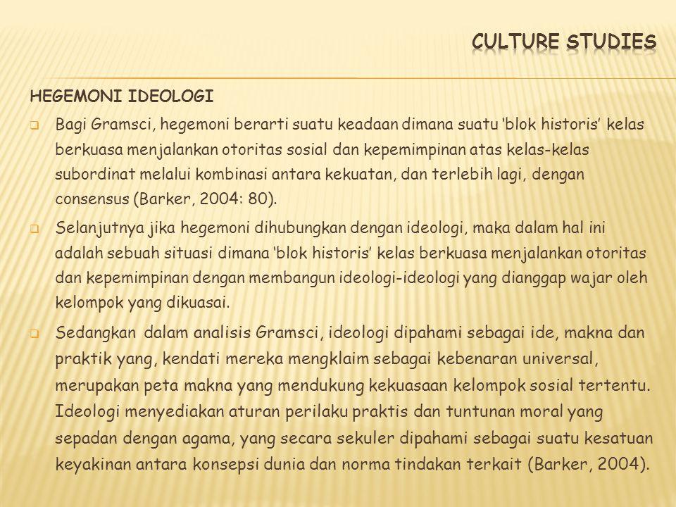 CULTURE STUDIES HEGEMONI IDEOLOGI