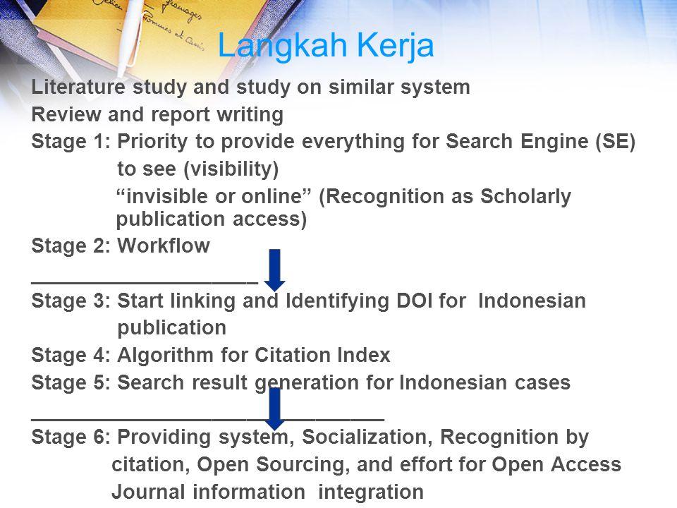 Langkah Kerja Literature study and study on similar system