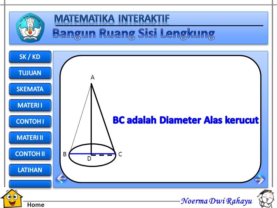 BC adalah Diameter Alas kerucut