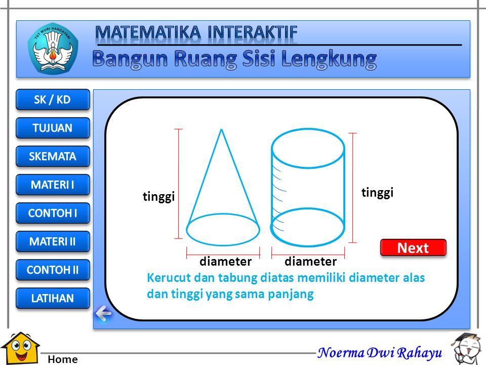 Next tinggi tinggi diameter diameter