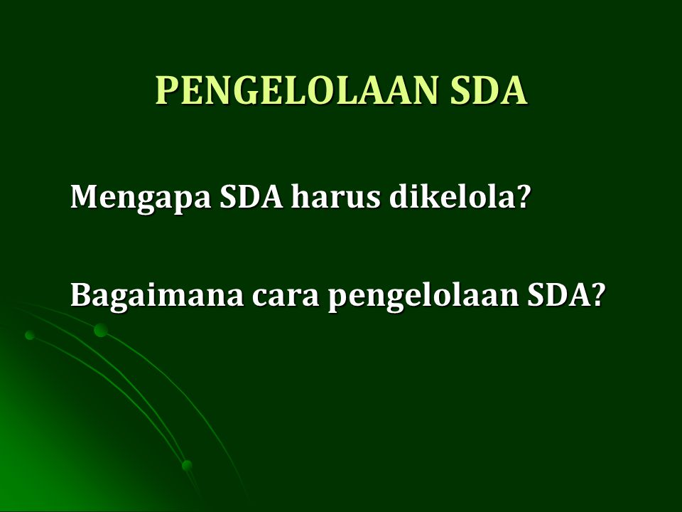 Dasar Pengelolaan SDA: