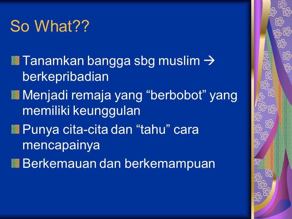 So What Tanamkan bangga sbg muslim  berkepribadian