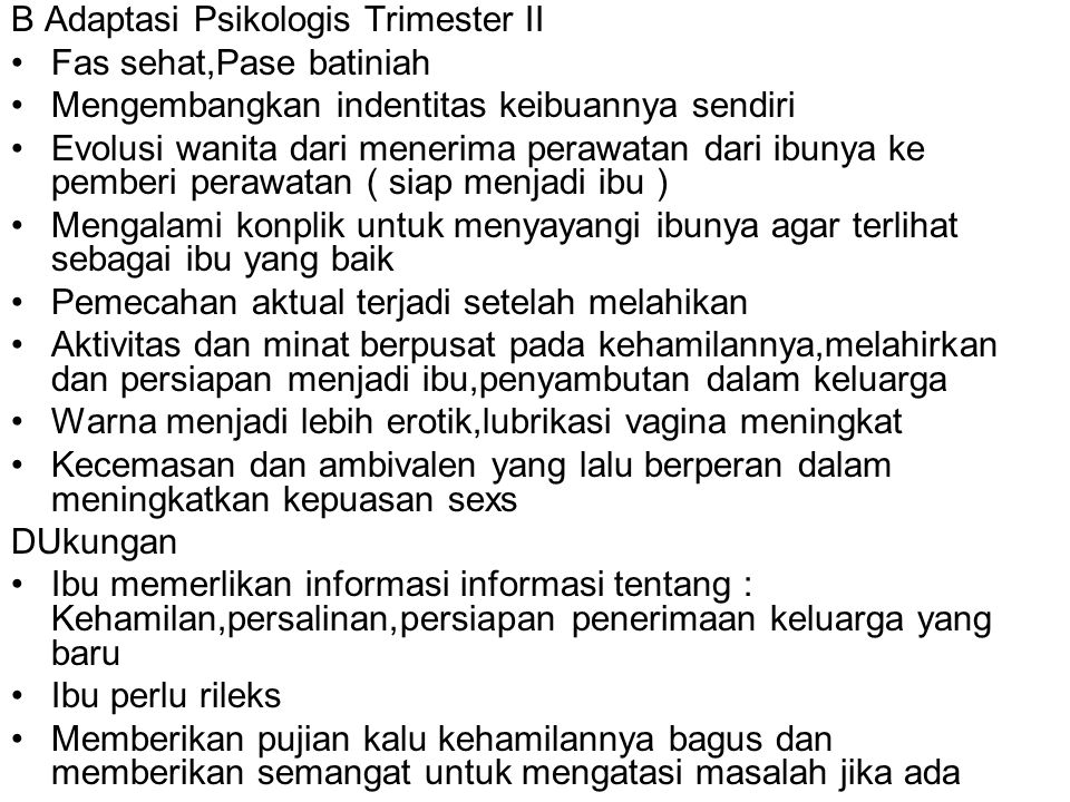 B Adaptasi Psikologis Trimester II