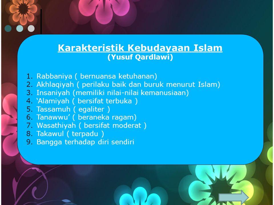 Karakteristik Kebudayaan Islam
