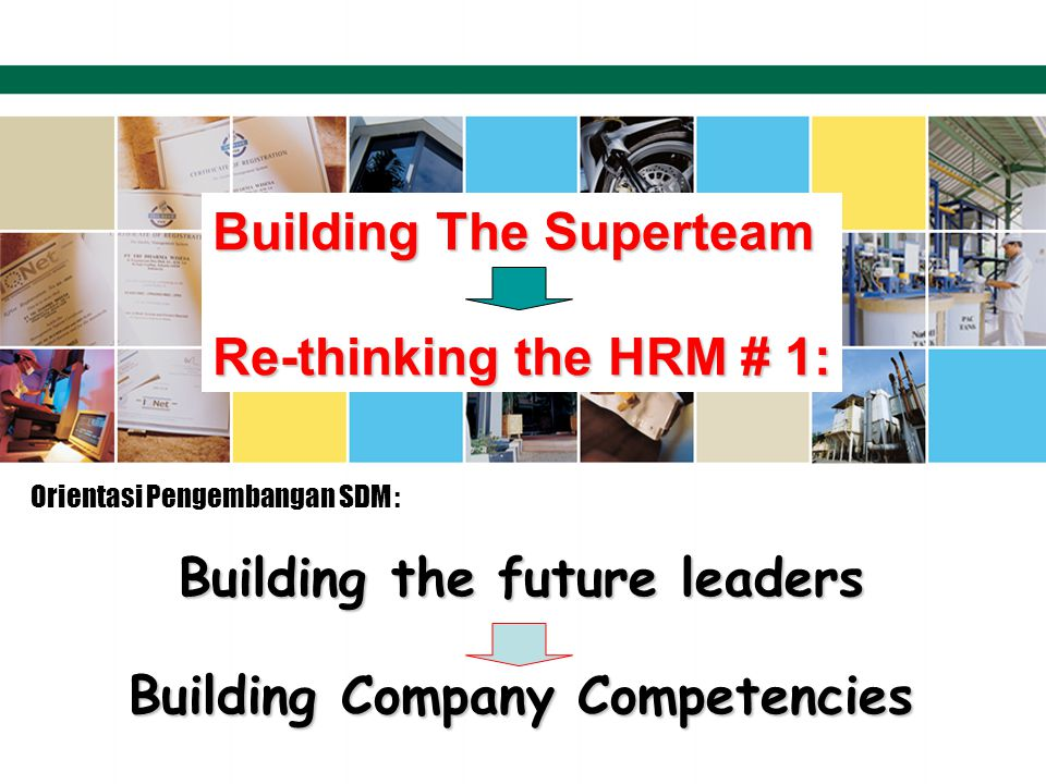 Building the future leaders Building Company Competencies