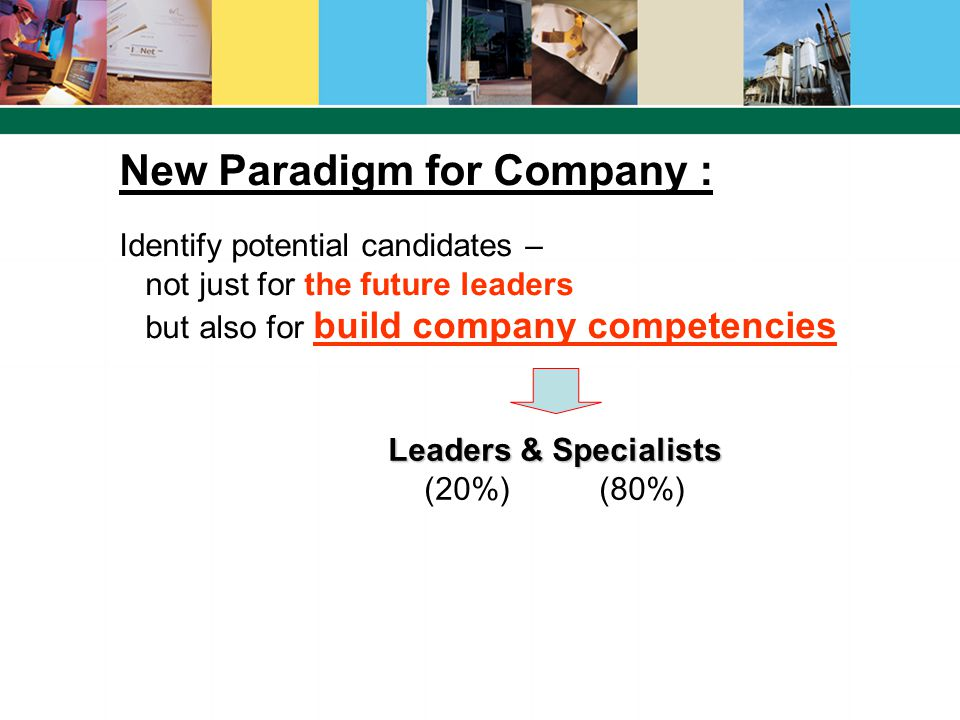 New Paradigm for Company :