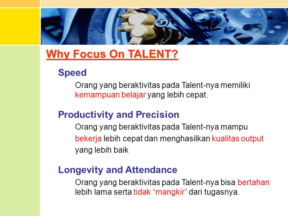 Why Focus On TALENT Speed Productivity and Precision
