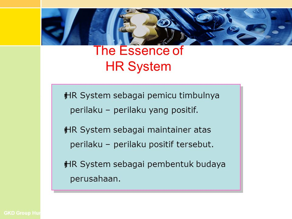 The Essence of HR System