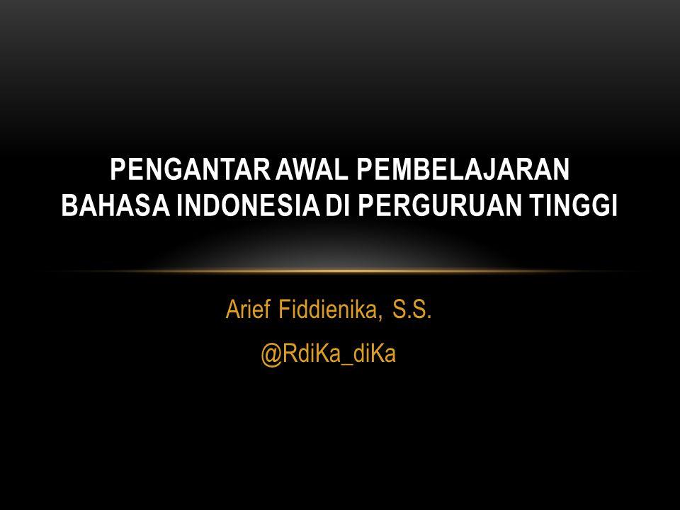 PENGANTAR AWAL PEMBELAJARAN BAHASA INDONESIA DI PERGURUAN TINGGI