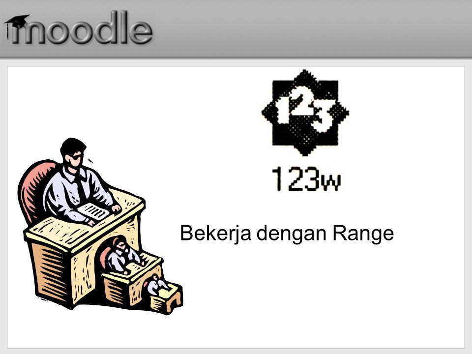 Bekerja dengan Range