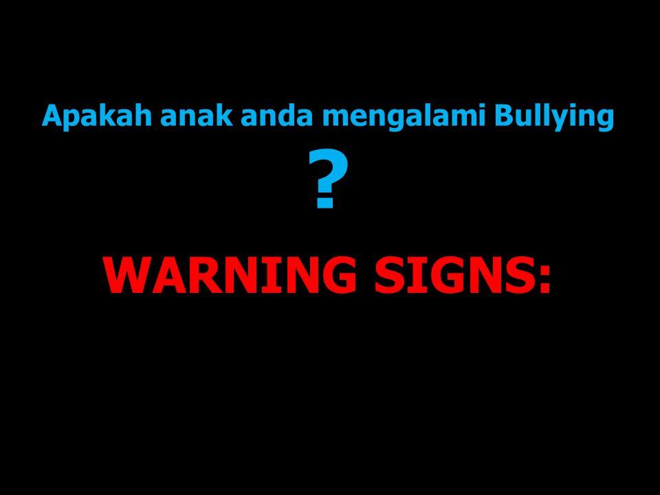 Apakah anak anda mengalami Bullying