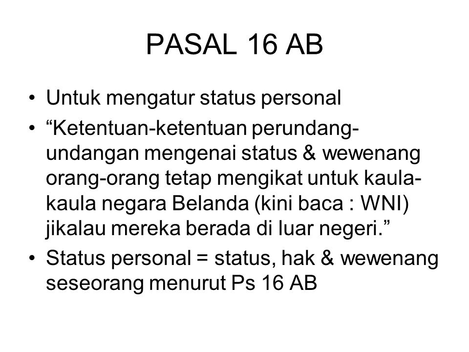 PASAL 16 AB Untuk mengatur status personal