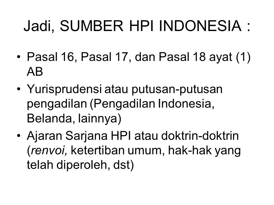 Jadi, SUMBER HPI INDONESIA :