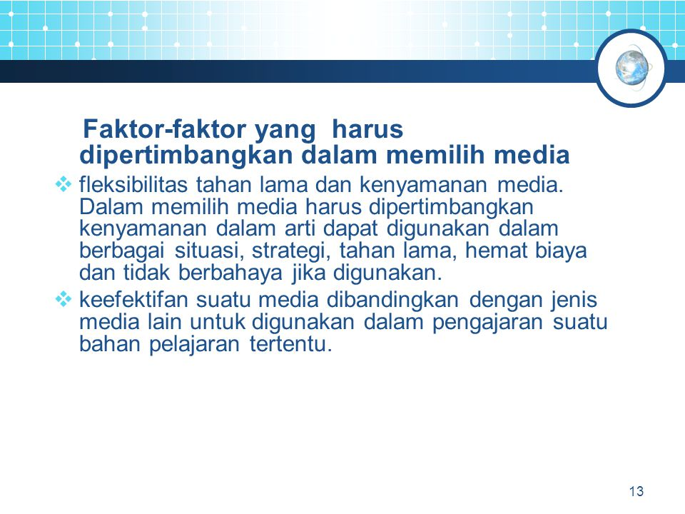 Faktor-faktor yang harus dipertimbangkan dalam memilih media