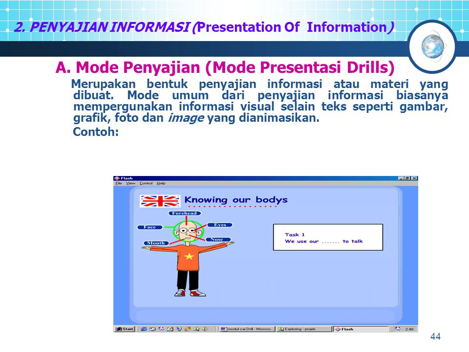 2. PENYAJIAN INFORMASI (Presentation Of Information)