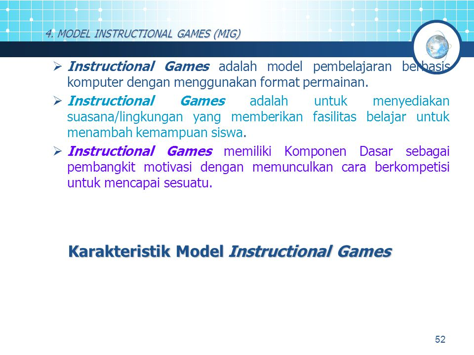4. MODEL INSTRUCTIONAL GAMES (MIG)