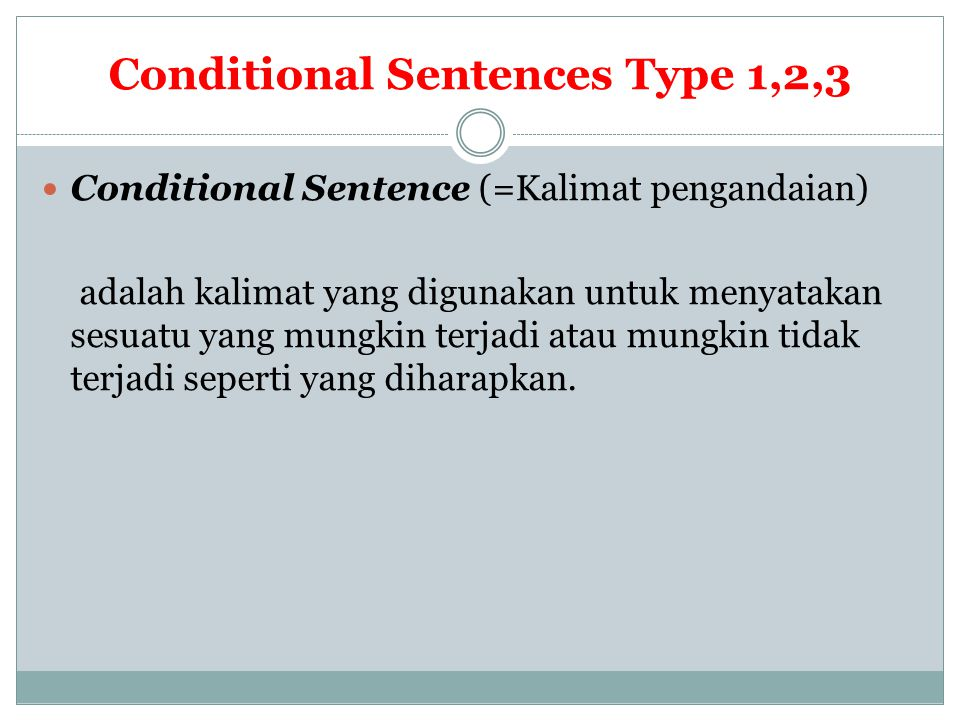 Conditional Sentences Type 1,2,3