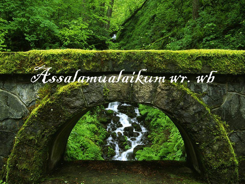 Assalamualaikum wr. wb