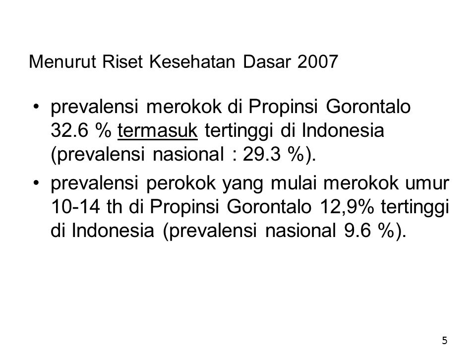 Menurut Riset Kesehatan Dasar 2007