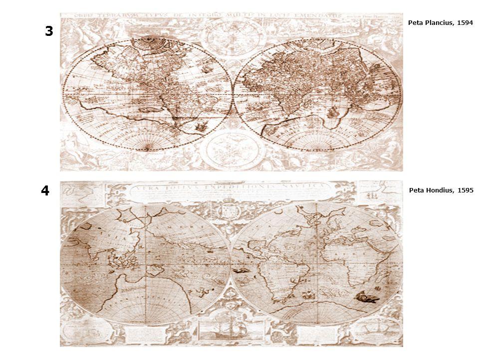 Peta Plancius, 1594 3 4 4 Peta Hondius, 1595