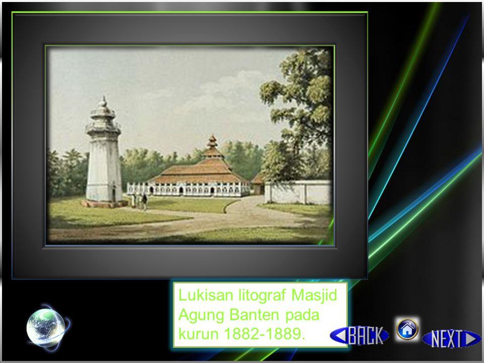Lukisan litograf Masjid Agung Banten pada kurun 1882-1889.