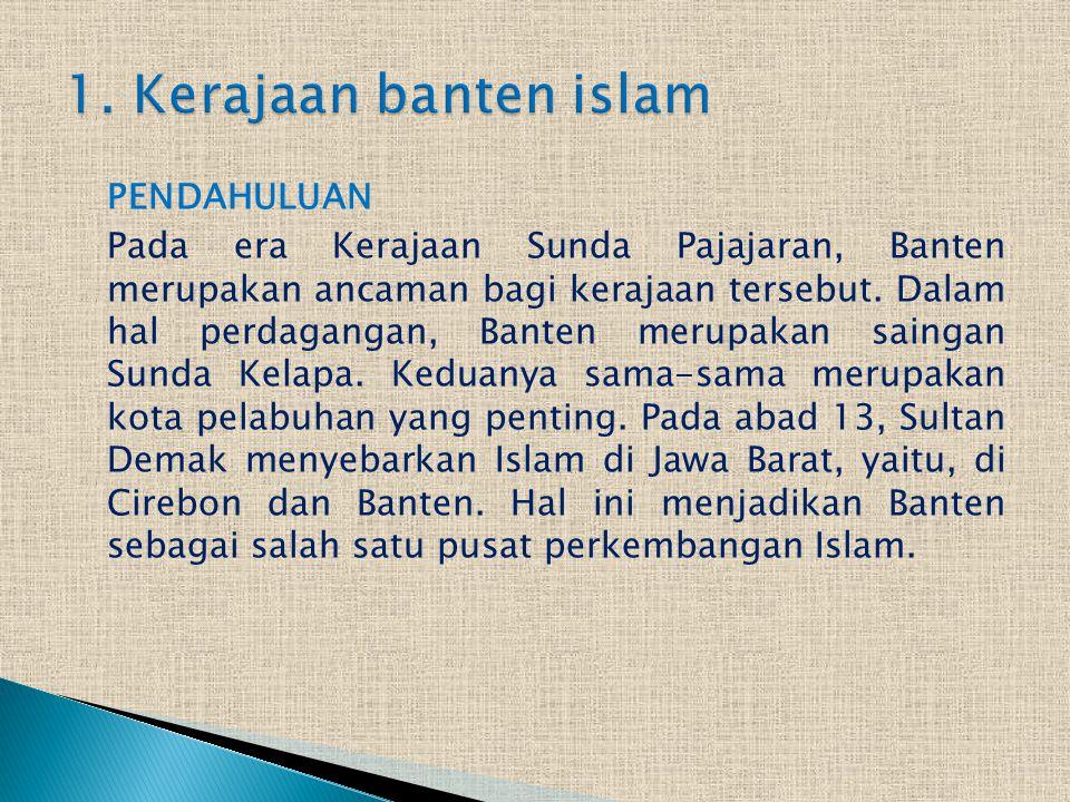 1. Kerajaan banten islam