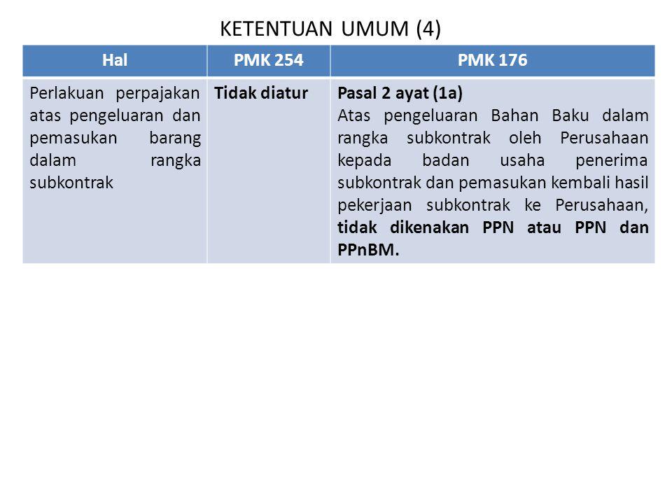 KETENTUAN UMUM (4) Hal PMK 254 PMK 176