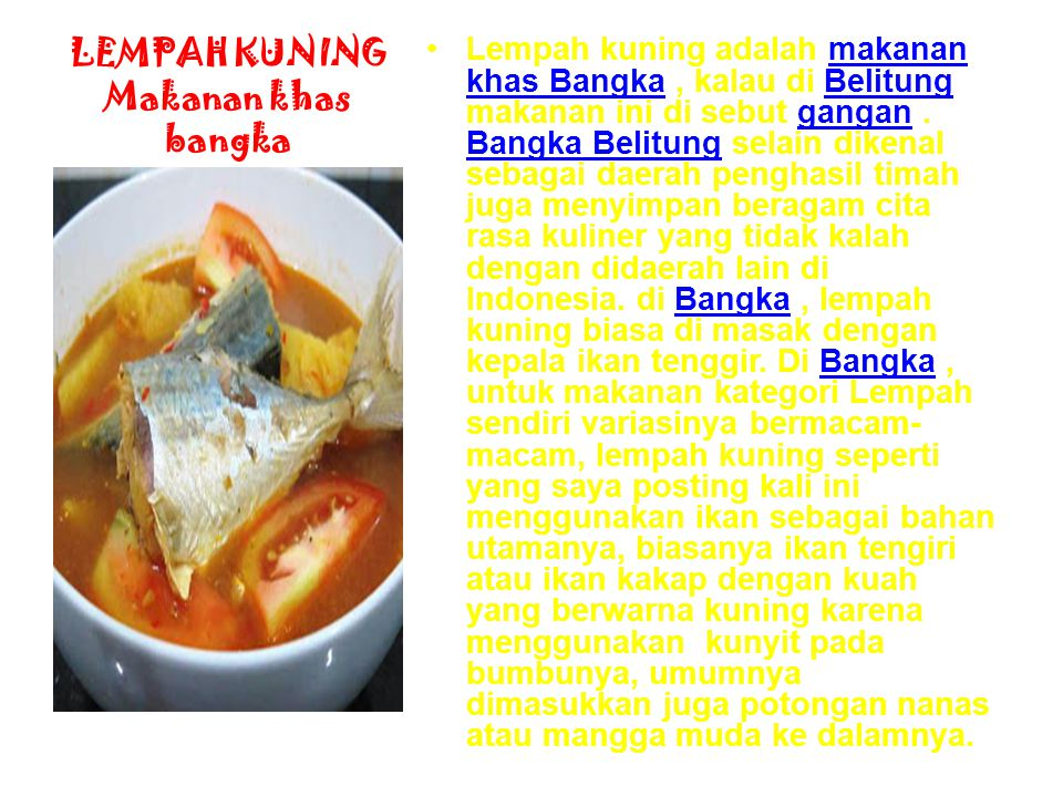 LEMPAH KUNING Makanan khas bangka