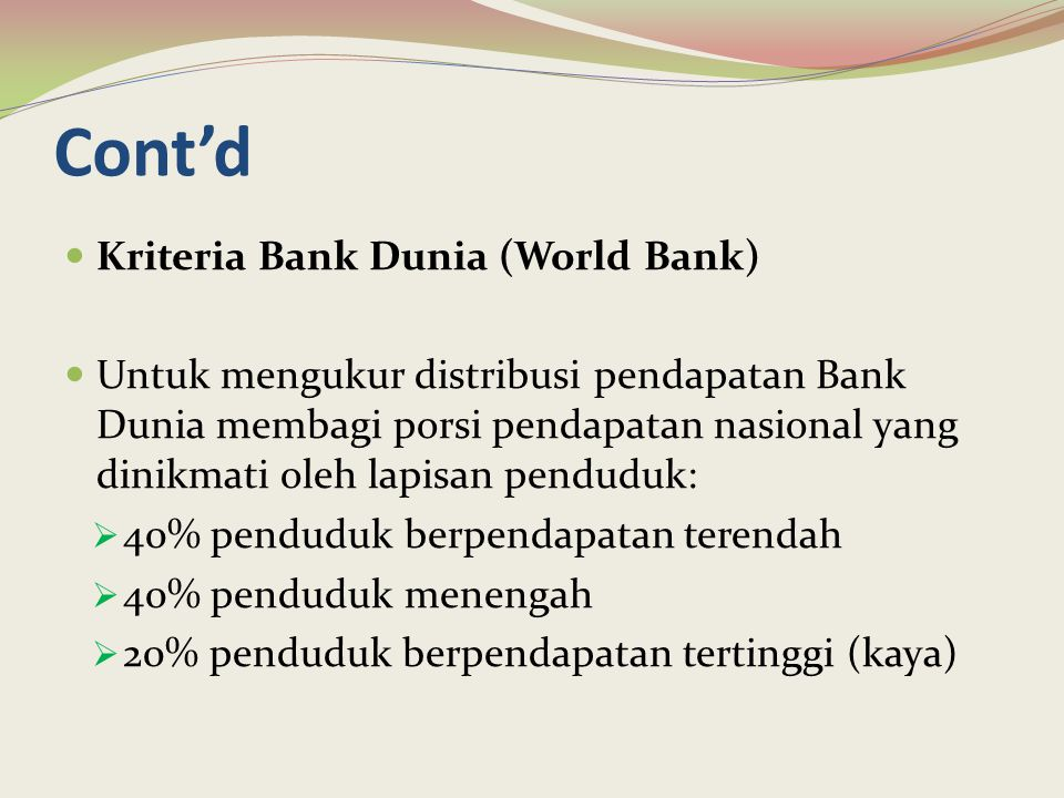 Cont'd Kriteria Bank Dunia (World Bank)