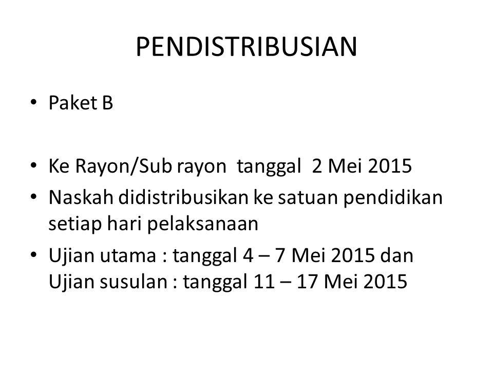 PENDISTRIBUSIAN Paket B Ke Rayon/Sub rayon tanggal 2 Mei 2015