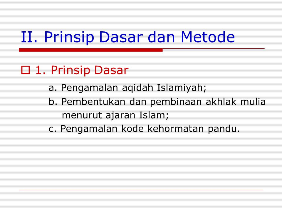II. Prinsip Dasar dan Metode