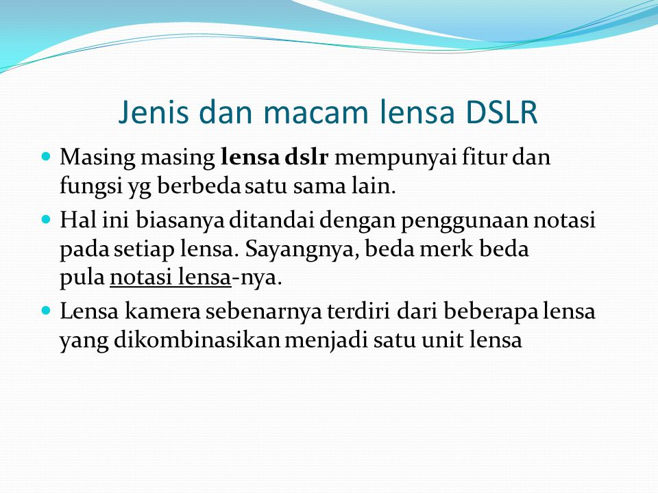 Jenis dan macam lensa DSLR