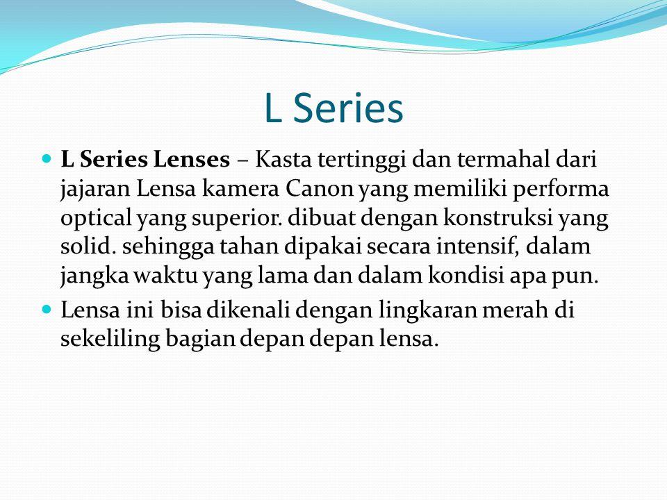L Series