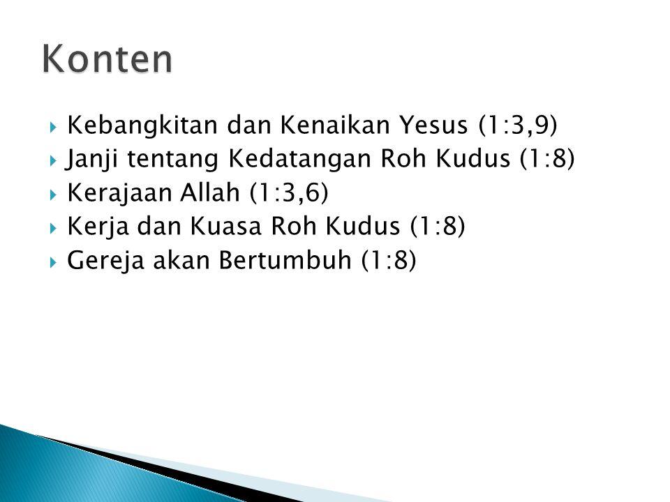 Konten Kebangkitan dan Kenaikan Yesus (1:3,9)