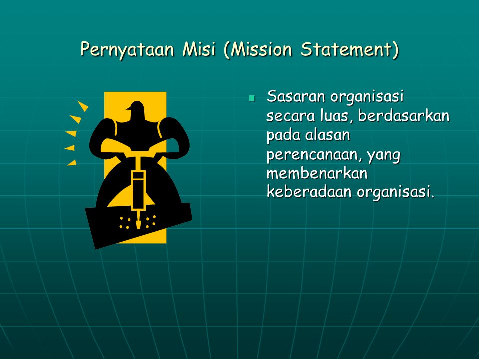 Pernyataan Misi (Mission Statement)