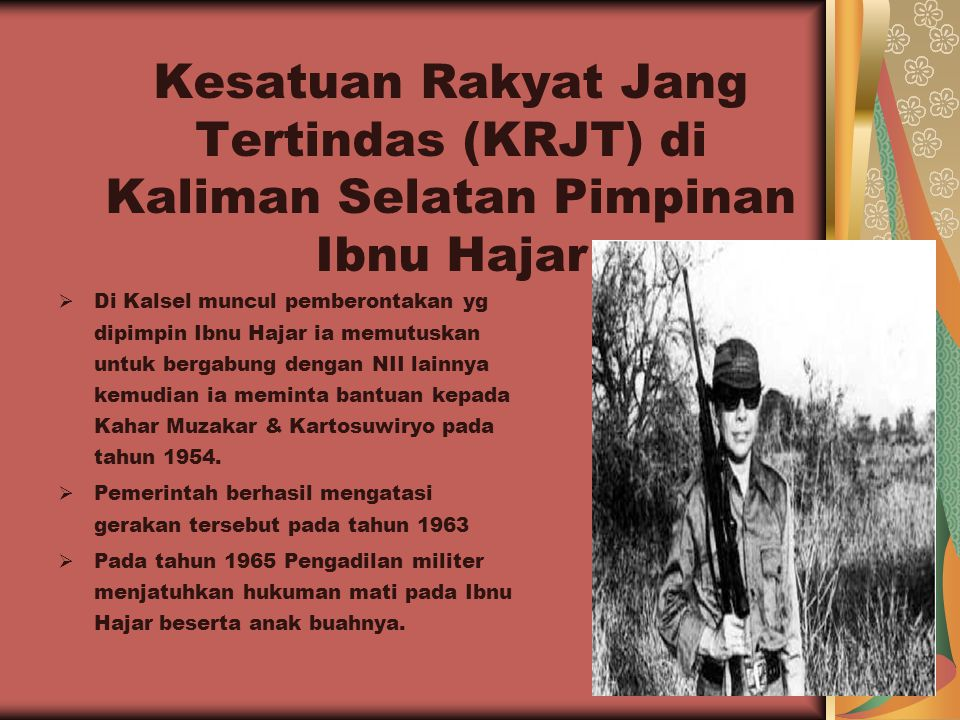 Kesatuan Rakyat Jang Tertindas (KRJT) di Kaliman Selatan Pimpinan Ibnu Hajar