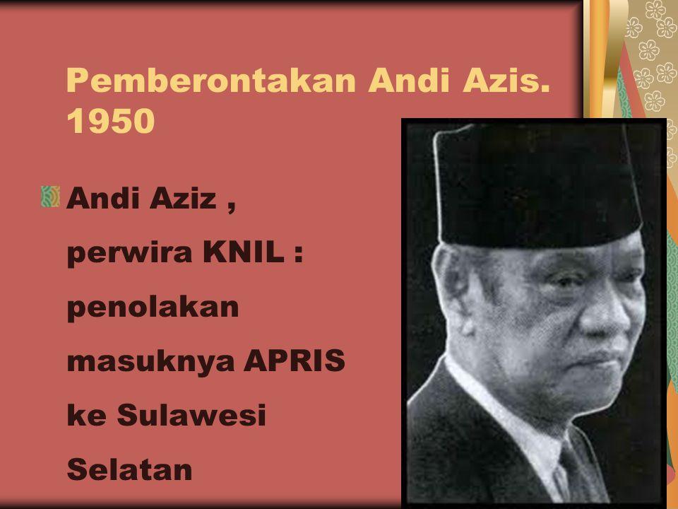 Pemberontakan Andi Azis. 1950