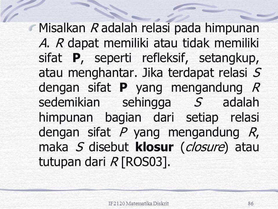 Misalkan R adalah relasi pada himpunan A