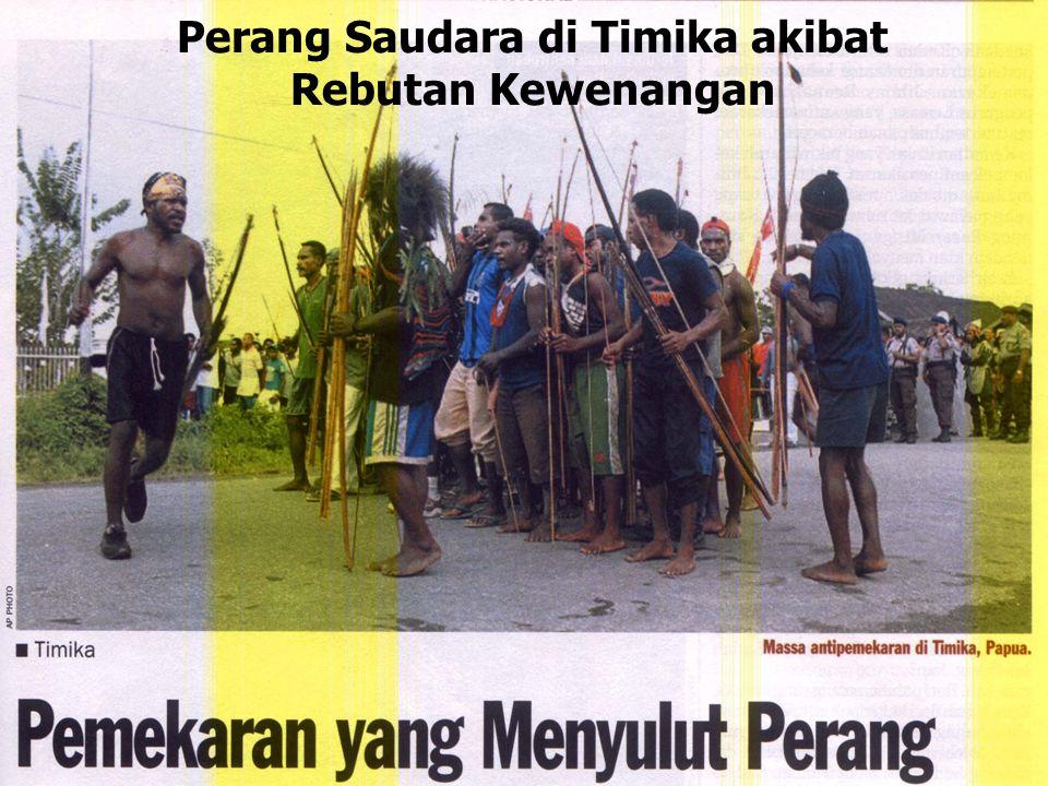 Perang Saudara di Timika akibat