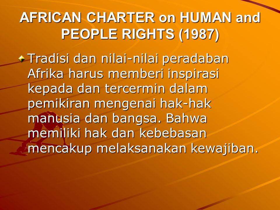 AFRICAN CHARTER on HUMAN and PEOPLE RIGHTS (1987)