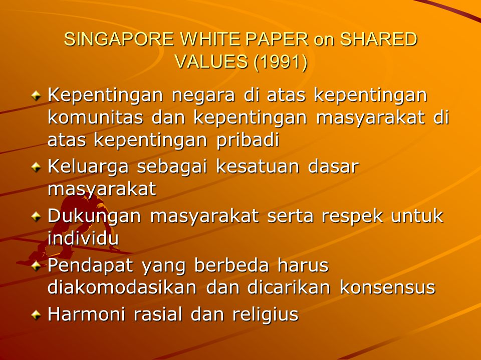 SINGAPORE WHITE PAPER on SHARED VALUES (1991)