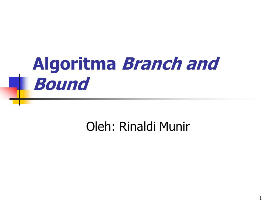 Algoritma Branch and Bound