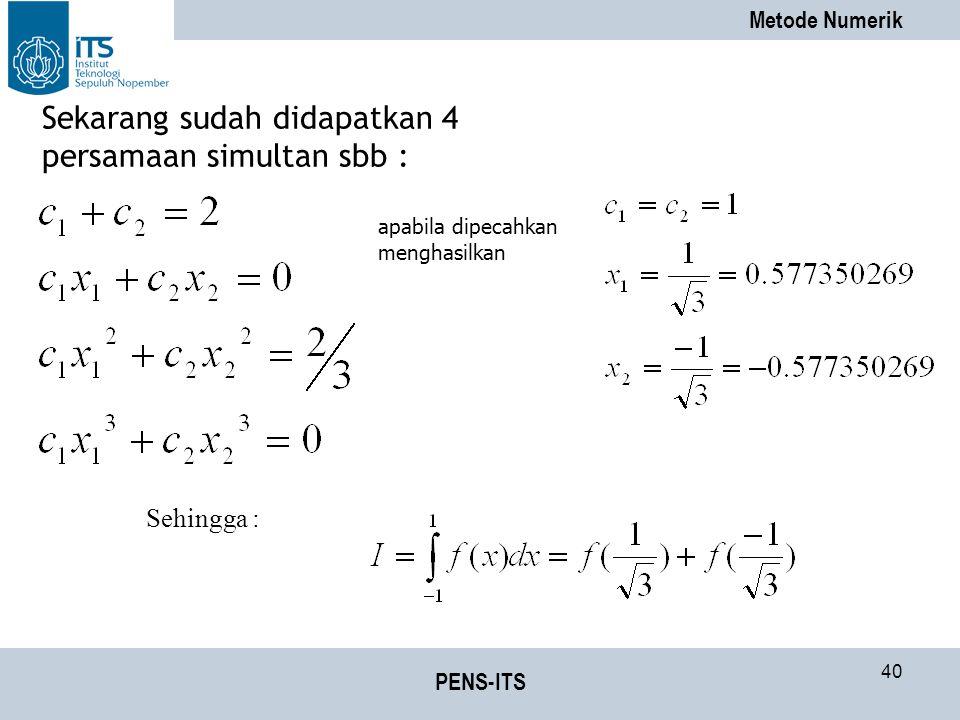 Sekarang sudah didapatkan 4 persamaan simultan sbb :