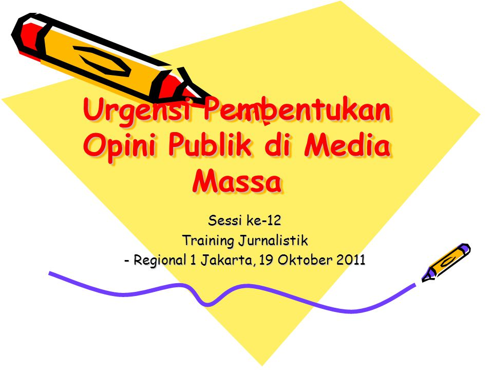 Urgensi Pembentukan Opini Publik di Media Massa