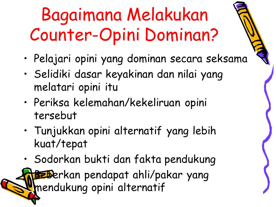 Bagaimana Melakukan Counter-Opini Dominan