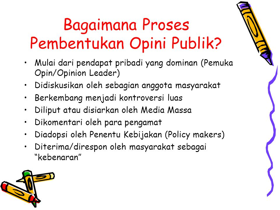 Bagaimana Proses Pembentukan Opini Publik
