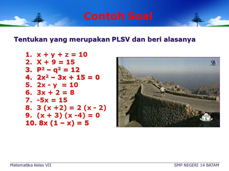 Contoh Soal Tentukan yang merupakan PLSV dan beri alasanya